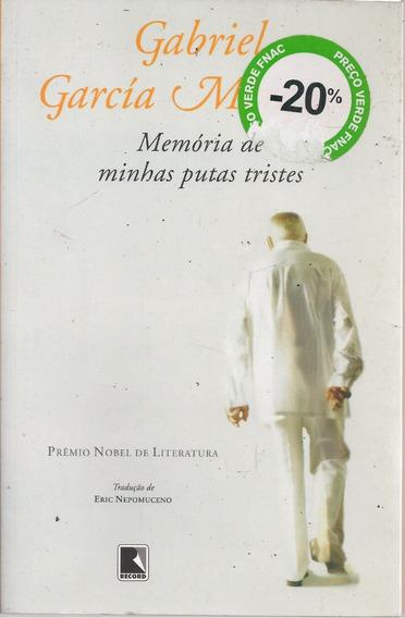 C2 - Memórias De Minhas Putas Tristes - Gabriel Garcia