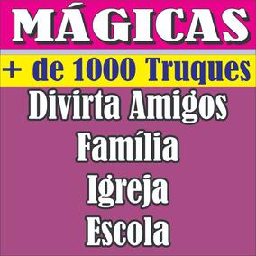 Mágicas Exclusiva Mais De 1000 Para Você Divertir A Todos