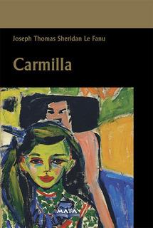 Libro. Carmilla. Sheridan Le Fanu. Ed Maya/ Mariscal