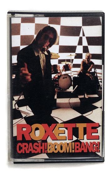 Cassette Roxette Crash Boom Bang 1994 Emi Nacional / Nuevo!