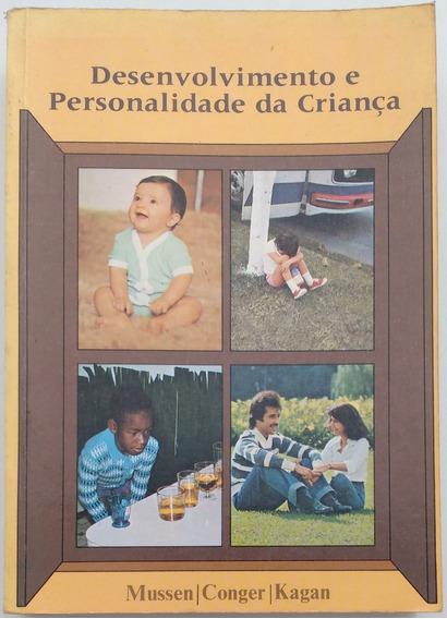 Desenvolvimento E Personalidade Da Criança - Paul H. Mussen