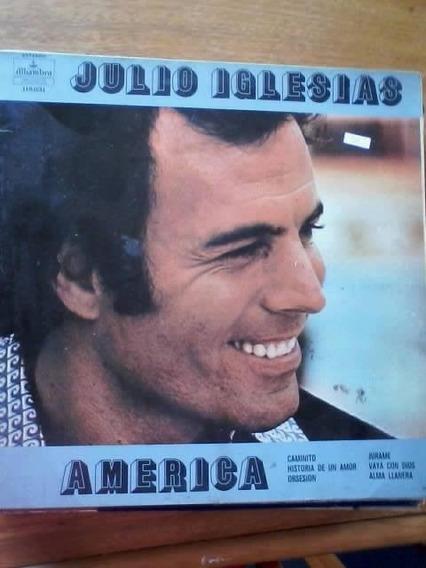 Disco Vinilo America - Julio Iglesias.-