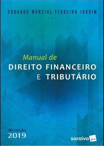 Manual De Direito Financeiro E Tributario - Saraiva