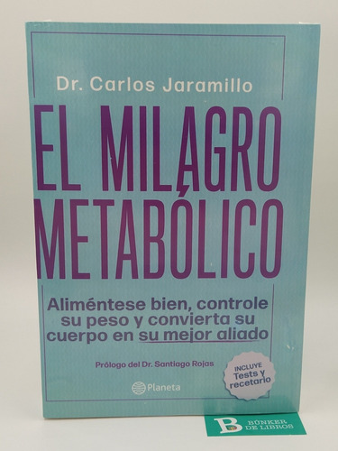 Libro El Milagro Metabólico Dr Carlos Jaramillo Nuevo.