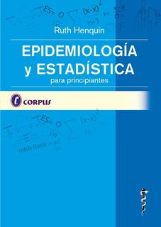 Epidemiología Y Estadística Para Pricipiantes - Henquin