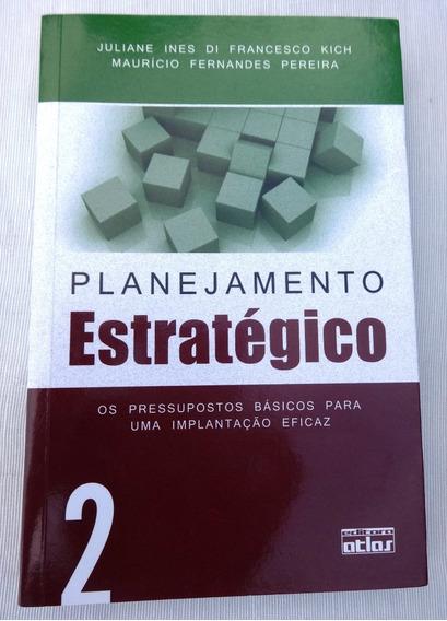 Livro: Planejamento Estratégico Vol. 2 - Juliane Ines - 2011
