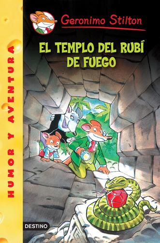 Imagen 1 de 3 de Stilton 48- El Templo Del Rubí De Fuego De Geronimo Stilton