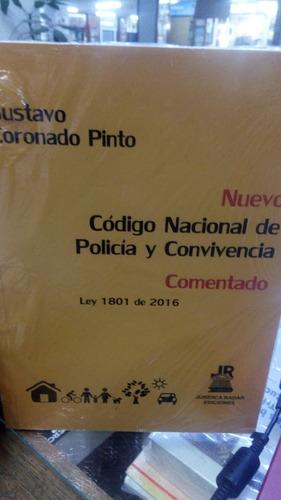 Código Nacional De Policía Y Convivencia Comentado. Coronado