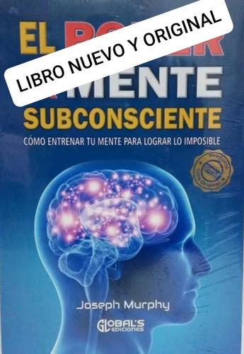 El Poder De La Mente Subconsciente Nuevo Y Original