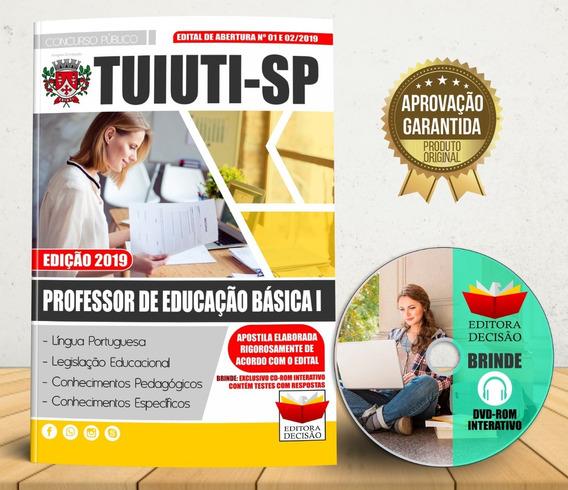 Apostila Tuiuti Sp 2019 - Professor De Educação Básica I