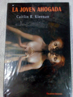 La Joven Ahogada, Caitlin R. Kiernan