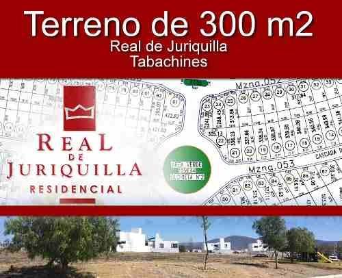 Se Vende Hermoso Terreno De 300 M2 En Real De Juriquilla - Tabachines, Ganelo!