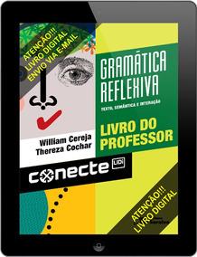 Conecte Gramática Reflexiva - Volume Único