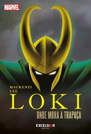 Livro Marvel: Loki, Onde Mora A Trapaça