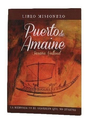 Puerto De Amaine - Susana Valloud