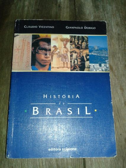 História Do Brasil ( Cláudio Vicentino )