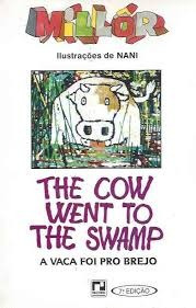 A Vaca Foi Pro Brejo = The Cow Went To T Fernandes, Millôr