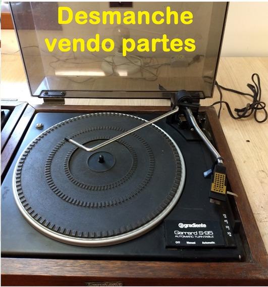 Toca Discos Gradiente Garrard S95 Vendo Peças Desmanche