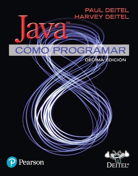 Cómo Programar En Java, 10ma Edición