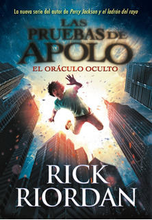 Las Pruebas De Apolo El Oraculo Oculto Riordan Rick