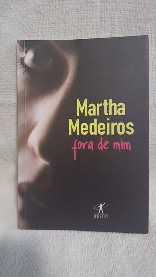 Livro Fora De Mim Martha Medeiros