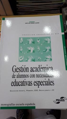 Imagen 1 de 1 de Gestion Academica Alumnos Con Necesidades Especiales Castro