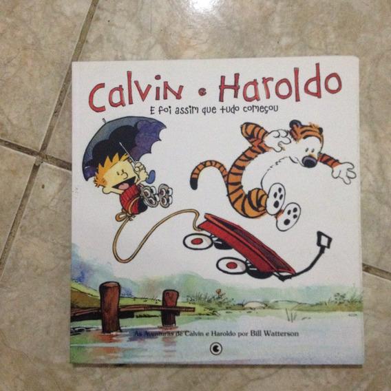 Livro Calvin E Haroldo E Foi Assim Que Tudo Começou .