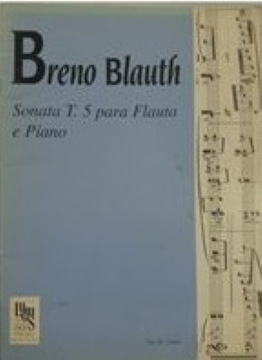 Breno Blauth: Sonata T. 5 Para Flauta E Piano