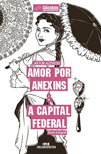 Amor Por Anexins E A Capital Federal