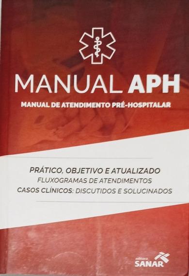 Manual Aph - Manual De Atendimento Pré-hospitalar