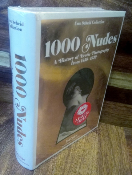 1000 Nudes - A History Of Erotic Photography From 1839-1939