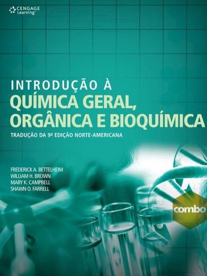 Introducao A Quimica Geral, Organica E Bioquimica - Traducao