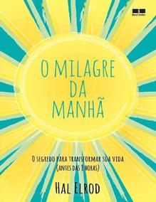 Livro Digital- O Milagre Da Manhã