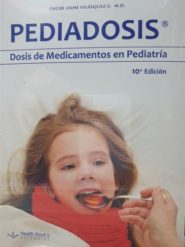 Pediadosis 10 Ed.