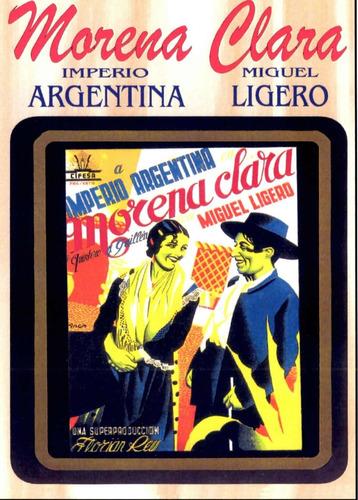 Morena Clara - Imperio Argentina, Miguel Ligero, Manuel Luna
