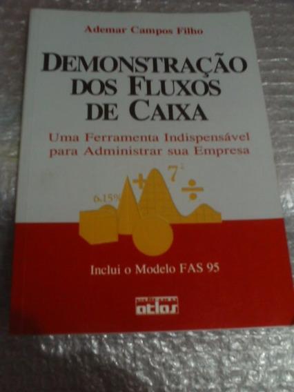 Demonstração Dos Fluxos De Caixa - Ademar Campos Filho