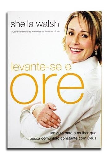 Levante-se E Ore Sheila Walsh
