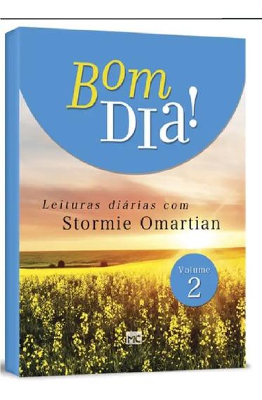 Bom Dia! - Vol 2 - Leituras Diárias Com Stormie Omartian