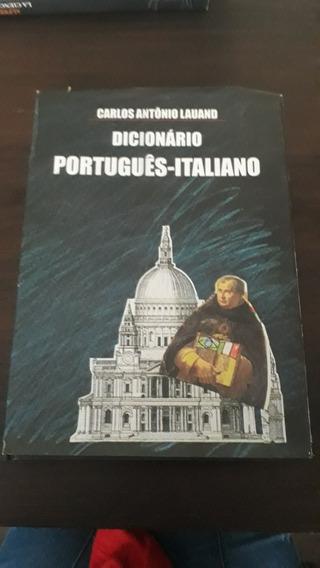 Dicionário Português - Italiano/ Carlos Antônio Lauand