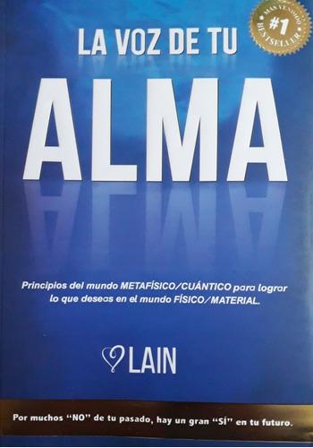 Libro Nuevo. La Voz De Tu Alma. Lain Garcia Calvo
