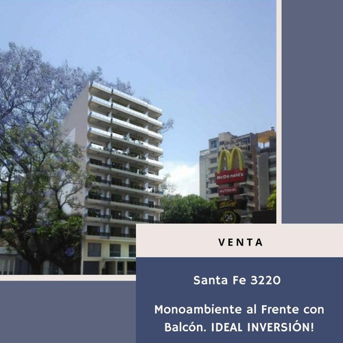 Monoambiente Santa Fe/vera Mujica Ideal Inversión!!
