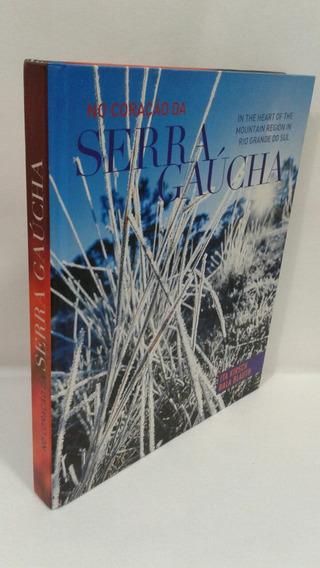 Livro No Coração Da Serra Gaucha Ita Kirsch***