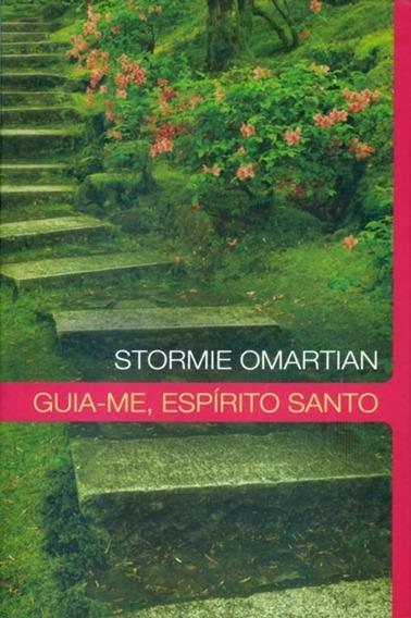 Livro Stormie O. - Guia - Me, Espírito Santo