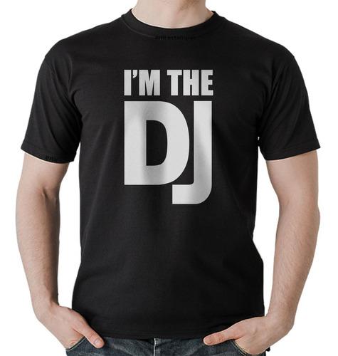 Camisetas Dj's E Baladas Eu Sou O Dj