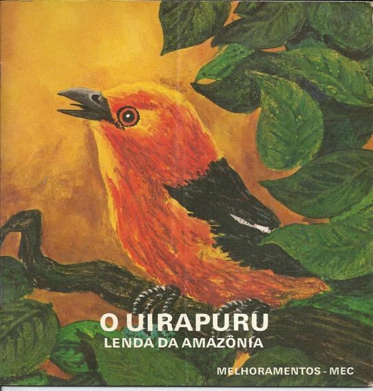 Livro Antigo O Uirapuru Lenda Da Amazonia - 1974 - Dm