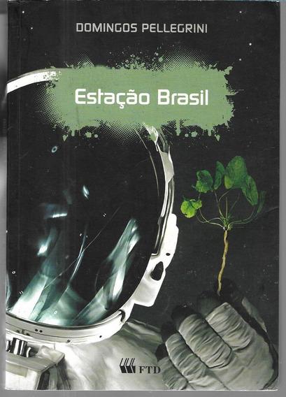 Estação Brasil - Domingos Pellegrini