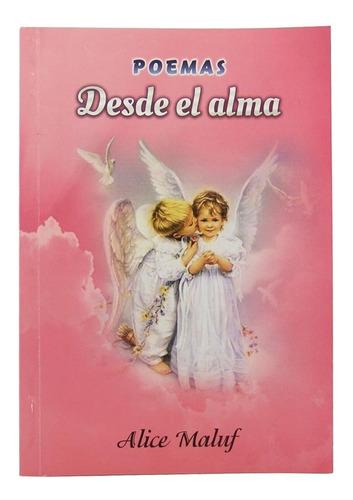 Desde El Alma - Alice Maluf