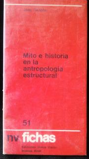 Mito E Historia Antropologia Estructural Jose Sazbon Ae7