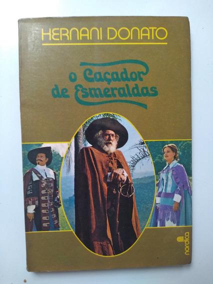 Livro - O Caçador De Esmeraldas - Hernani Donato