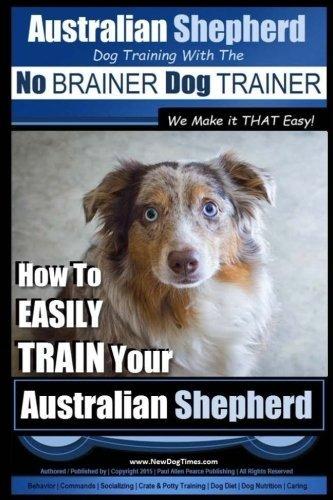 Entrenamiento De Perros De Pastor Australianos Con El ~ N